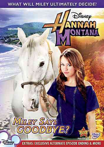 HANNAH MONTANA:MILEY SAYS GOODBYE BY HANNAH MONTANA (DVD)